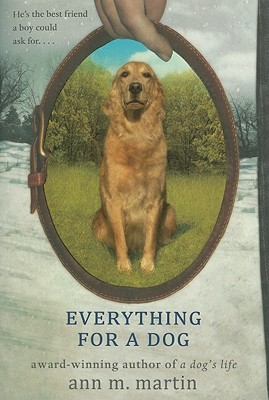 Everything for a Dog By Martin, Ann M.