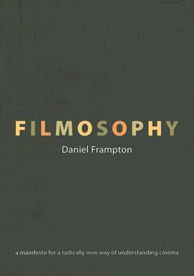 Filmosophy By Frampton, Daniel
